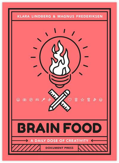 Brain Food - A Daily Dose of Creativity