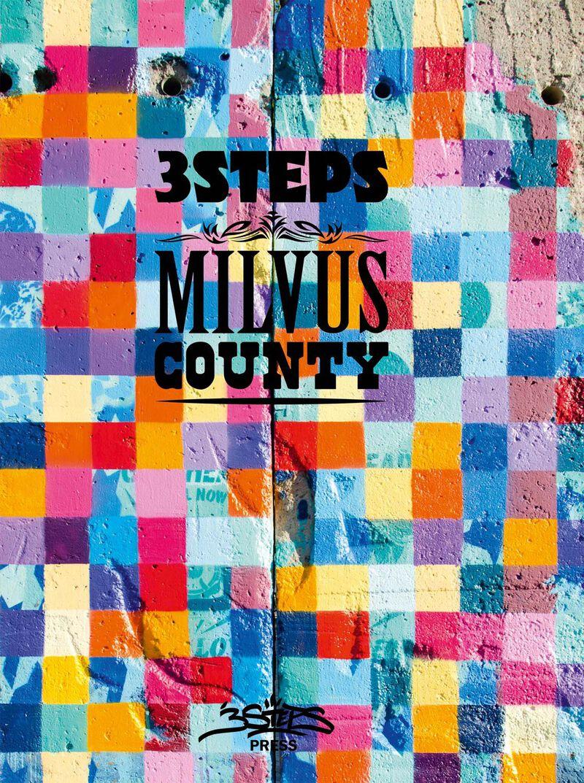 3Steps: Milvus County