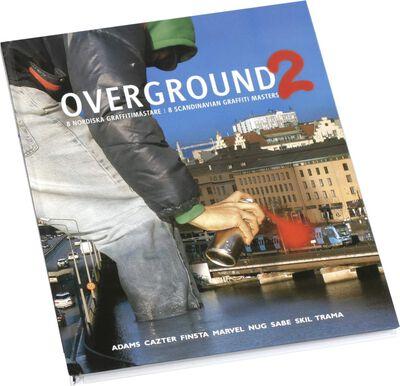 Overground #2 Schweden