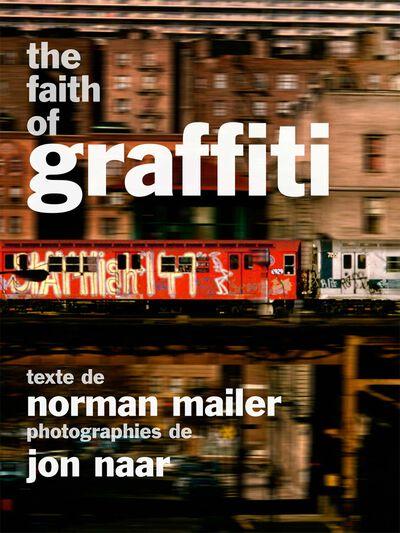 The Faith of Graffiti